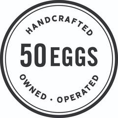 50 Eggs / Yardbird Group