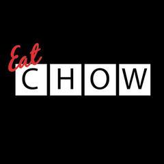 Eat Chow - Santa Ana