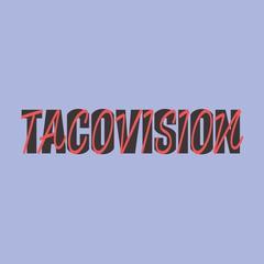 TacoVision