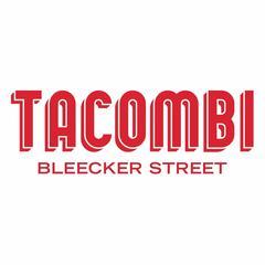 Tacombi Bleecker