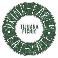 Tijuana Picnic & Indochine