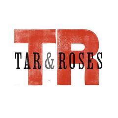 Tar & Roses